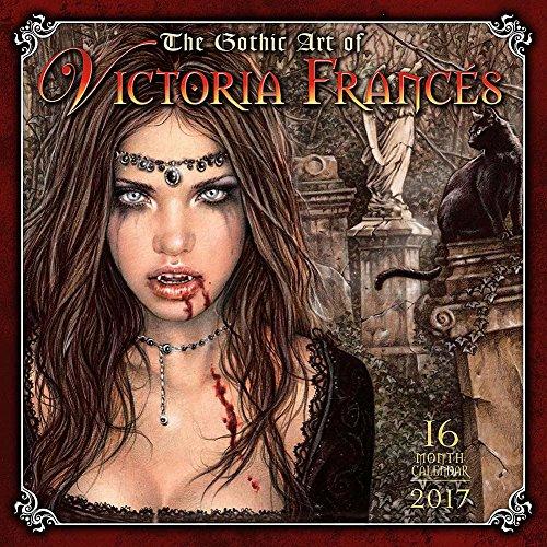 The Gothic Art of Victoria Frances 2017 Wall Calendar