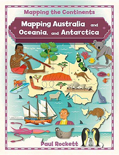 Compare Textbook Prices for Mapping Australia and Oceania, and Antarctica Mapping the Continents Illustrated Edition ISBN 9780778726203 by Rockett, Paul