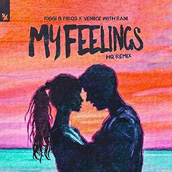 My Feelings (HQ Remix)