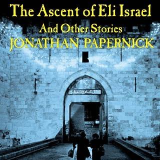 The Ascent of Eli Israel audiobook cover art