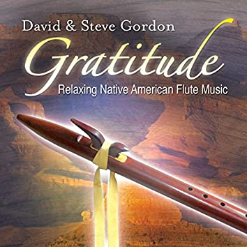 Gratitude – Relaxing Native American Flute Music