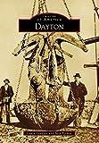 Dayton (Images of America) (English Edition)