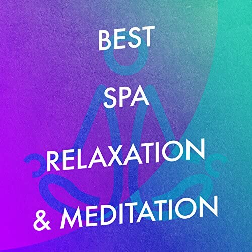 Relaxation, Best Relaxing SPA Music & Chinese Relaxation and Meditation