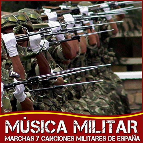 Música Militar. Marchas y Canciones Militares de España