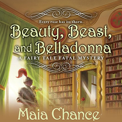 Beauty, Beast, and Belladonna audiobook cover art