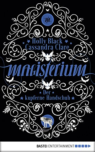 Magisterium: Der kupferne Handschuh