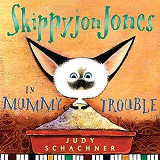 Skippyjon Jones in Mummy Trouble  audiobook cover art