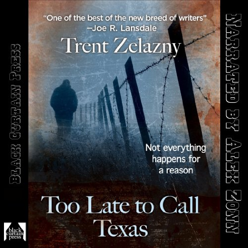 Too Late to Call Texas audiobook cover art