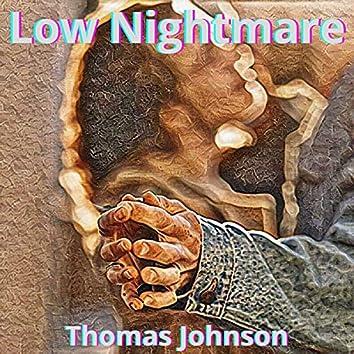 Low Nightmare