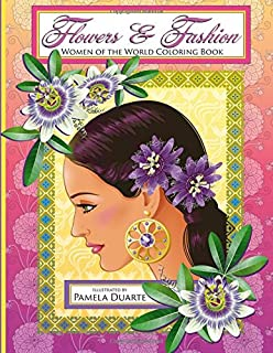 Flowers & Fashion: Women of the World Coloring Book