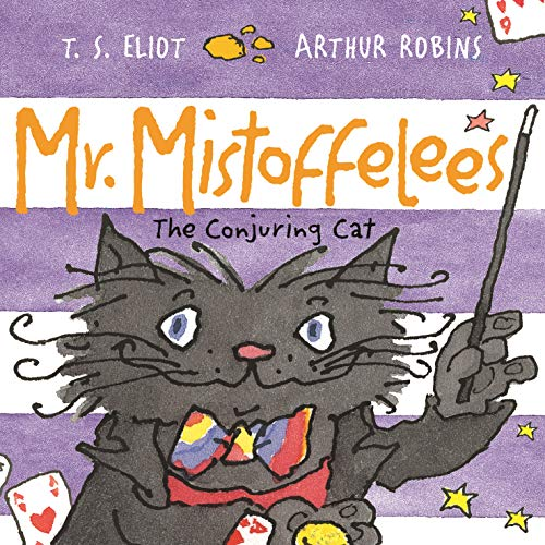 Mr Mistoffelees: The Conjuring Cat: 1 (Old Possum's Cats)