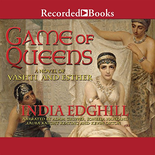 Game of Queens     A Novel of Vashti and Esther              Written by:                                                                                                                                 India Edghill                               Narrated by:                                                                                                                                 Adam Grupper,                                                                                        Soneela Nankani,                                                                                        Laura Knight-Keating,                   and others                 Length: 17 hrs and 32 mins     Not rated yet     Overall 0.0