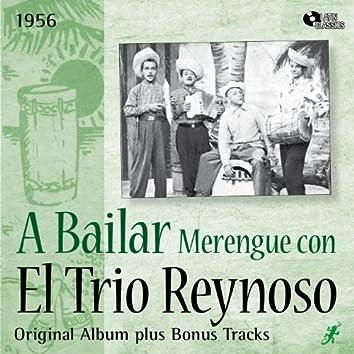 A Bailar Merengue Con el Trio Reynoso (Original Album Plus Bonus Tracks, 1956)