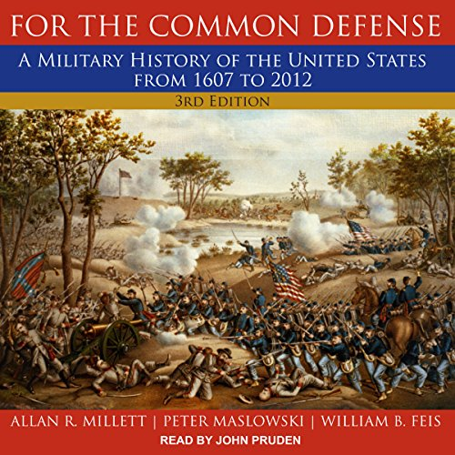 For the Common Defense, 3rd Edition audiobook cover art