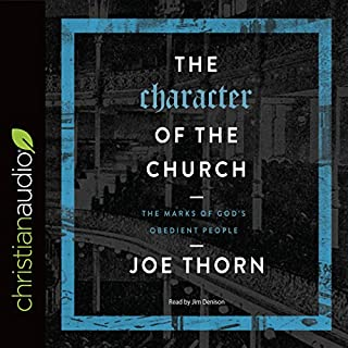 The Character of the Church audiobook cover art