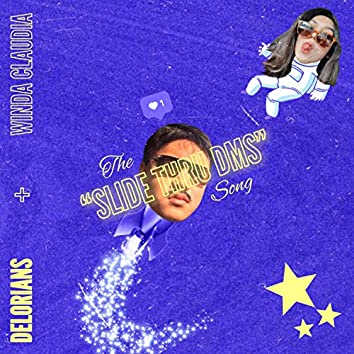 SLIDE THRU DMS (feat. Winda Claudia)