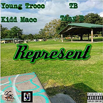 Represent (feat. TB, Kidd Macc & Tiny B)