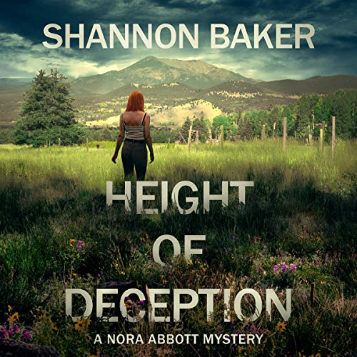 Height of Deception Audiobook By Shannon Baker cover art