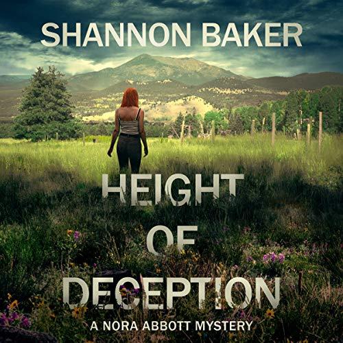 Height of Deception: Nora Abbott, Book 1