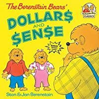 The Berenstain Bears' Dollars and Sense (First Time Books(R))
