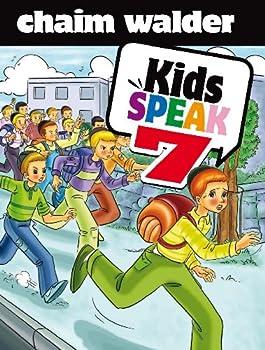 Kids Speak 7 - Book #7 of the Kids Speak