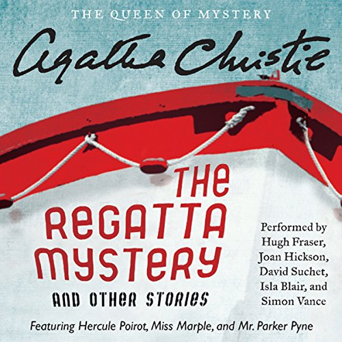 The Regatta Mystery and Other Stories audiobook cover art