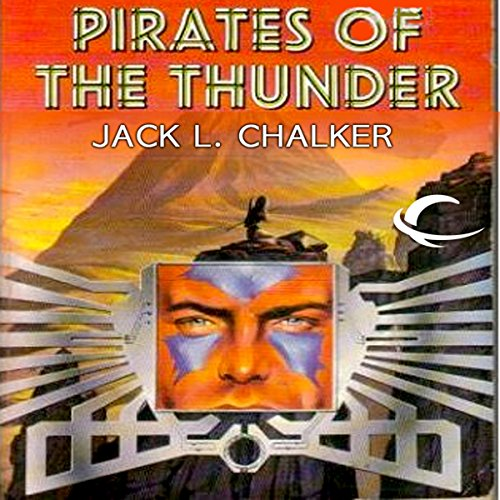 Pirates of the Thunder     The Rings of the Master, Book 2              By:                                                                                                                                 Jack L. Chalker                               Narrated by:                                                                                                                                 Jamie Du Pont MacKenzie                      Length: 8 hrs and 24 mins     4 ratings     Overall 5.0