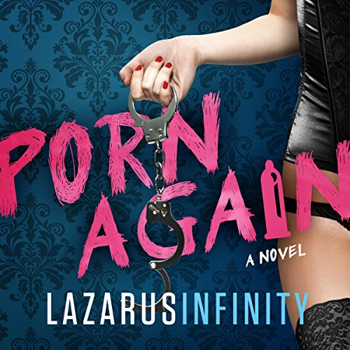 Porn Again: Porn Again, Book 1 cover art
