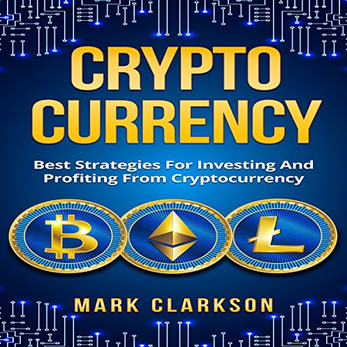 Cryptocurrency: Best Strategies for Investing and Profiting from Cryptocurrency audiobook cover art