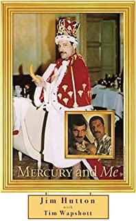 Mercury and Me: The Updated Edition (English Edition)