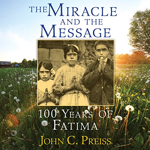 The Miracle and the Message cover art