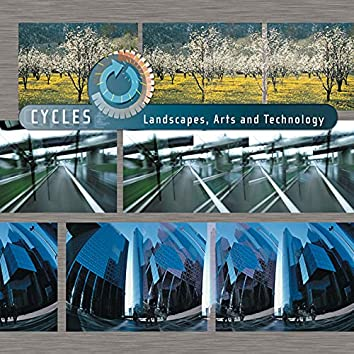 Cycles - Landscapes, Arts and Technology