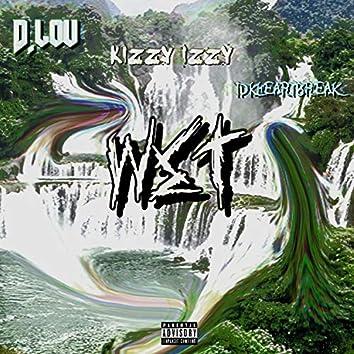 Wet (feat. Idkheartbreak & Kizzy Izzy)