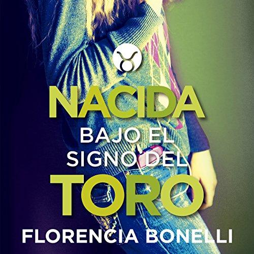 Nacida Bajo el Signo del Toro [Born Under the Sign of the Bull] audiobook cover art