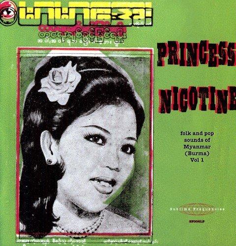 Princess Nicotine: Folk & Pop Sounds of Myanmar (B [Vinilo]