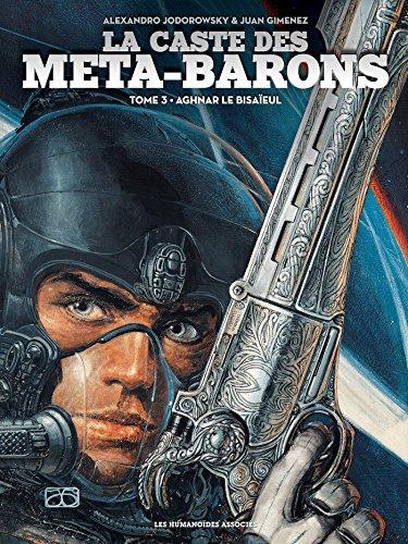 La caste des Meta-Barons T03