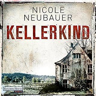 Kellerkind     Hauptkommissar Waechter 1              Autor:                                                                                                                                 Nicole Neubauer                               Sprecher:                                                                                                                                 Richard Barenberg                      Spieldauer: 11 Std. und 36 Min.     95 Bewertungen     Gesamt 4,2