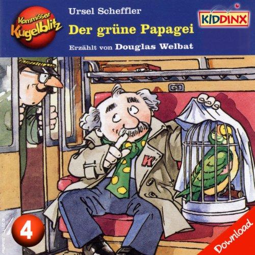 Der grüne Papagei (Kommissar Kugelblitz 4) Titelbild