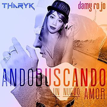 Ando Buscando (Un Nuevo Amor)