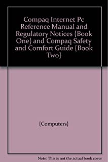 COMPAQ INTERNET PC REFERENCE MANUAL AND REGULATORY NOTICES