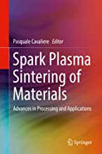 Spark Plasma Sintering of Materials: Advances in Processing and Applications