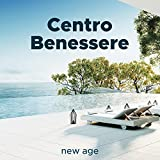 Centro Benessere: Musica Rilassante e Suoni della Natura per Piscine Termali, Terme, Sauna, Massaggi, Yoga, Spa, Centro Estetico