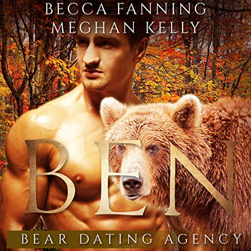 Ben: Bear Dating Agency, Book 2