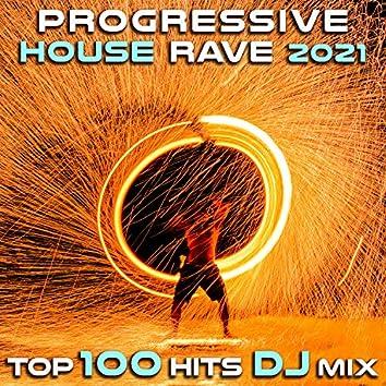 Progressive House Rave 2021 Top 100 Hits DJ Mix