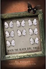 When the Black Girl Sings Kindle Edition
