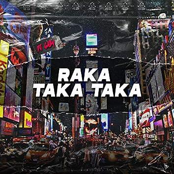Raka Taka Taka (Remix)