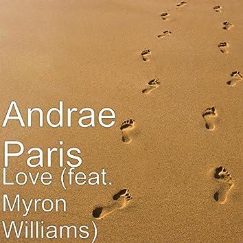 Love (feat. Myron Williams)