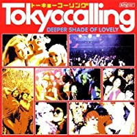 Tokyocalling: Deeper Shade of Lovely by Tokyo Calling-Deeper Shade of Lovely