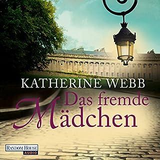 Das fremde Mädchen                   Autor:                                                                                                                                 Katherine Webb                               Sprecher:                                                                                                                                 Anna Thalbach                      Spieldauer: 19 Std. und 27 Min.     311 Bewertungen     Gesamt 4,0