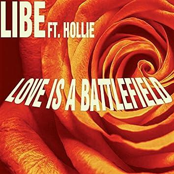 Love Is A Battlefield (feat. Hollie)